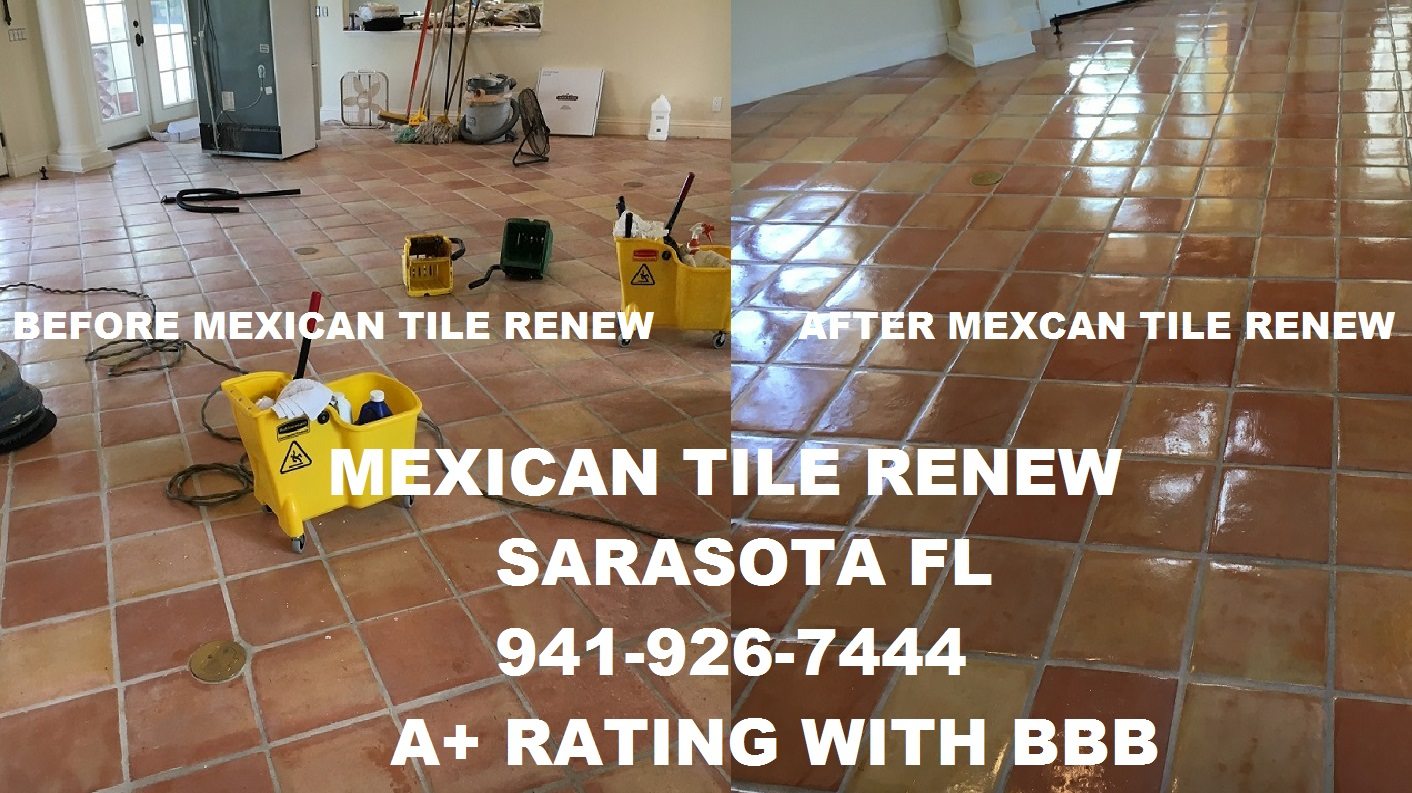 Clean mexican saltillo tile seal mexican saltillo tile restore mexican tile renew project of 14 year old flooring in home in boca grande on gasparilla island in southwest florida mexican tiles natural warm colors and doublecrazyfo Gallery