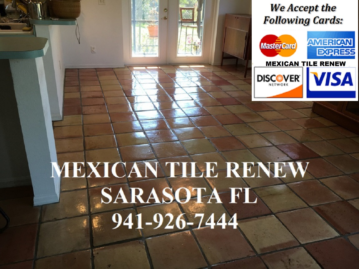 Mexican tile renew restoring your saltillomexican tile floors in tile floors in longboat key sarasota bradenton osprey nokomis siesta key fort myers venice and st pete fl since 1995 we accept all major credit cards dailygadgetfo Image collections