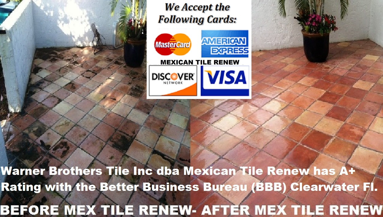 Mexican tile cleaning sealing mexican tile renew fort myers mexican tile renew projects from st pete to sarasota to fort myers fl since 1995 we accept all major credit cards dailygadgetfo Images